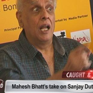 Mahesh Bhatt comes in defense for Sanjay Dutt