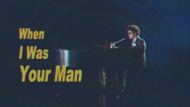 When I Was Your Man