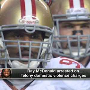 San Francisco 49ers defensive end Ray McDonald arrested on felony domestic violence charges