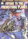 Poster of Voyage to the Prehistoric Planet