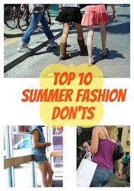 Top 10 summer fashion DON'Ts!