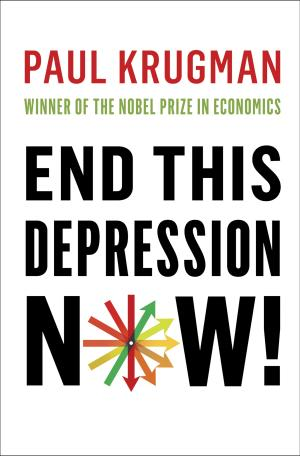 """This book cover image released by W. W. Norton & Company shows """"End this Depression Now!,"""" by Paul Krugman. (AP Photo/W. W. Norton & Company)"""