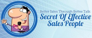 Better Sales Through Better Talk: Secrets of Effective Sales People image Better Sales Through Better Talk Secret Of Effective Sales People1