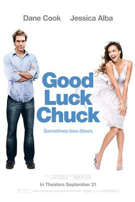 Dane Cook and Jessica Alba star in Lionsgate Films' Good Luck Chuck
