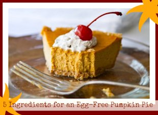 5 Ways to Make an Egg-free Pumpkin Pie