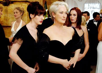 Anne Hathaway , Meryl Streep and Emily Blunt in 20th Century Fox's The Devil Wears Prada