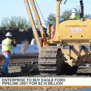 Enterprise Agrees to Buy Eagle Ford Pipeline Unit
