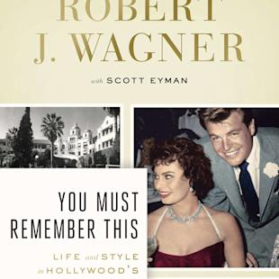 "This book cover image released by Viking shows ""You Must Remember This: Life and Style in Hollywood's Golden Age,"" by Robert J. Wagner with Scott Eyman. (AP Photo/Viking)"
