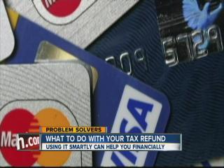 Making your tax refund work harder for you