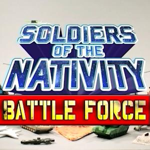 Nativity Battle Force