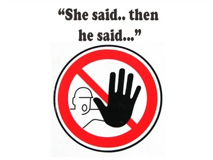 She said...then he said...