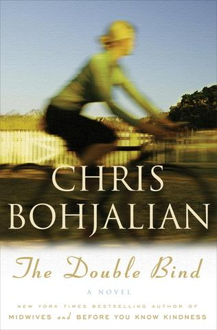 The Double Bind: A Novel by Chris Bohjalian, at Amazon