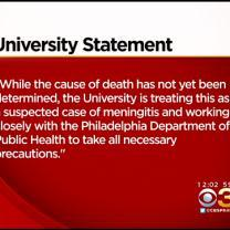 Officials At Drexel Believe Student May Have Died Of Meningitis