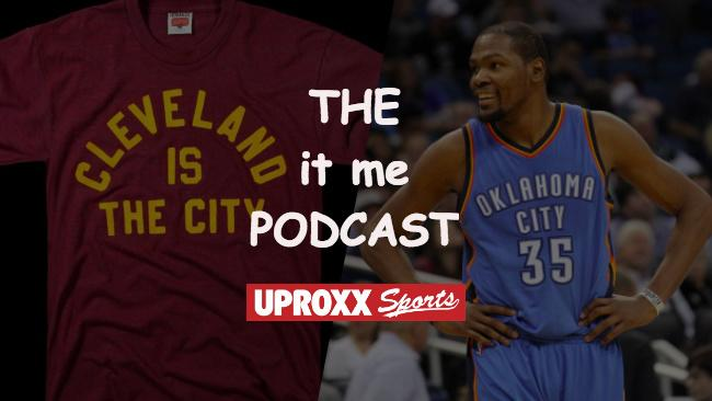 The 'It Me' Podcast: It Might Finally Be Kevin Durant And The Thunder's Time