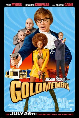 The official poster for New Line's Austin Powers in Goldmember
