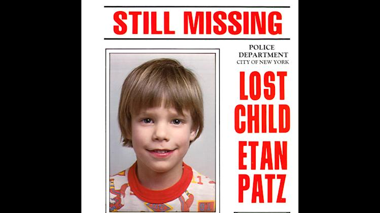 This undated file image provided Friday, May 28, 2010 by Stanley K. Patz shows a flyer distributed by the New York Police Department of Patz's son Etan who vanished in New York on May 25, 1979. New York City police commissioner Raymond Kelly said Thursday  May 24, 2010, that a person who's in custody has implicated himself in the disappearance and death of Etan Patz, (AP Photo/Courtesy NYPD/file)  EDITORIAL USE ONLY, NO SALES, FOR USE ONLY IN ILLUSTRATING EDITORIAL STORIES REGARDING THE DISAPPEARANCE OF ETAN PATZ OR OTHER MISSING CHILDREN