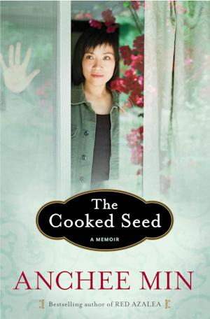 "This book cover image released by Bloomsbury USA shows ""The Cooked Seed,"" by Anchee Min. (AP Photo/Bloomsbury USA)"