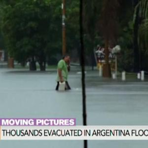 Thousands Evacuated in Argentina Flooding