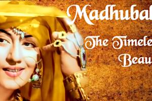 Madhubala�The timeless beauty