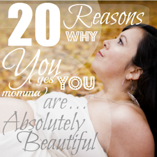 15 Reasons Why Moms Are Beautiful