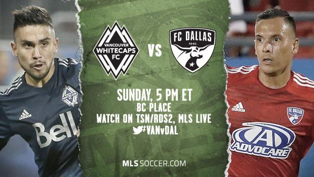 Vancouver Whitecaps vs. FC Dallas | MLS Match Preview