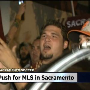 Sacramento Trying To Sell MLS Officials On City's Plans To Be Home Of League's Newest Team
