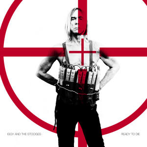 """This CD cover image released by Fat Possum Records shows """"Ready to Die,"""" by Iggy Pop and the Stooges. (AP Photo/Fat Possum Records)"""