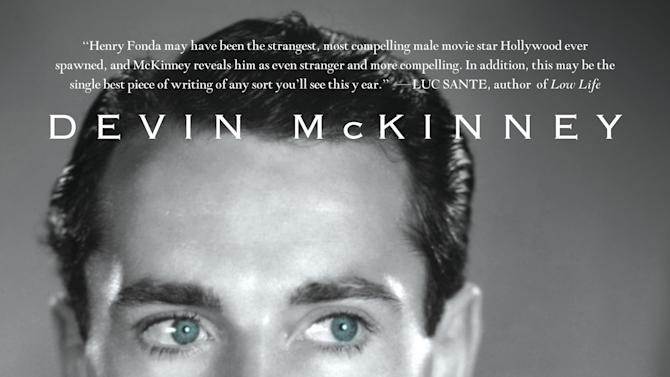 """This book cover image released by St. Martin's Press shows """"The Man Who Saw a Ghost: The Life and Work of Henry Fonda,"""" by Devin McKinney)"""