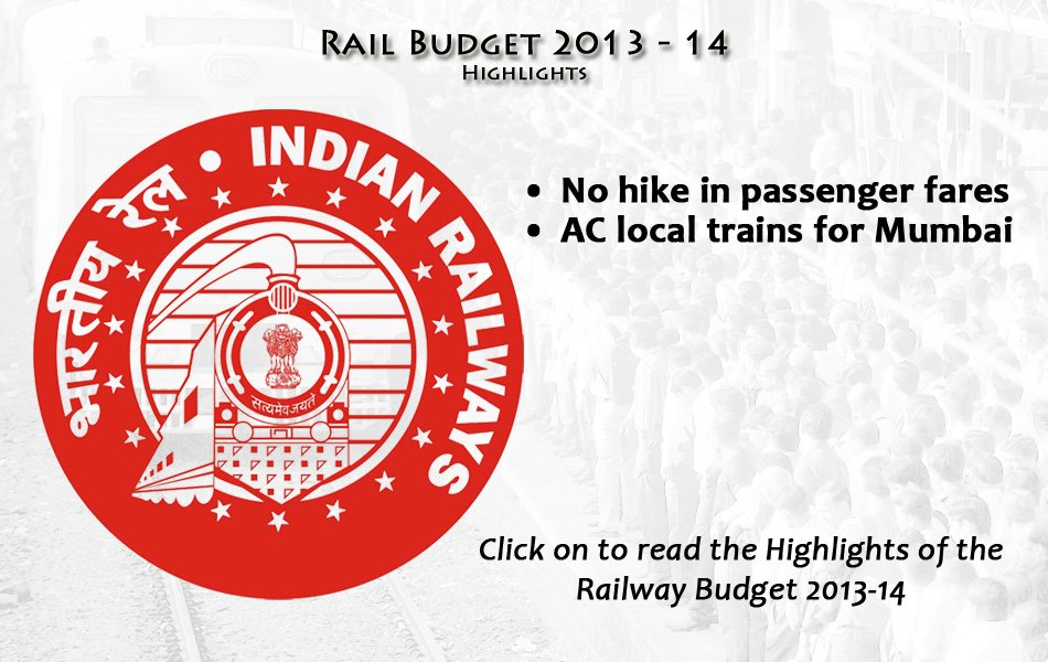 Railway Budget Highlights 2013