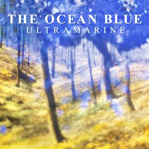"This CD cover image released by Korda Records shows ""Ultramarine,"" by The Ocean Blue."" (AP Photo/Korda Records)"