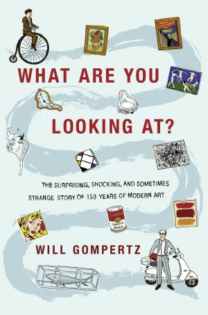 "This book cover image released by Dutton shows, ""What Are You Looking At? The Surprising, Shocking, and Sometimes Strange Story of 150 Years of Modern Art,"" by Will Gompertz. (AP Photo/Dutton)"