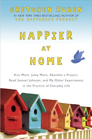 """This book cover image released by Crown Archetype shows """"Happier at Home: Kiss More, Jump More, Abandon a Project, Read Samuel Johnson, and My Other Experiments in the Practice of Everyday Life,"""" by Gretchen Rubin. (AP Photo/Crown Archetype)"""