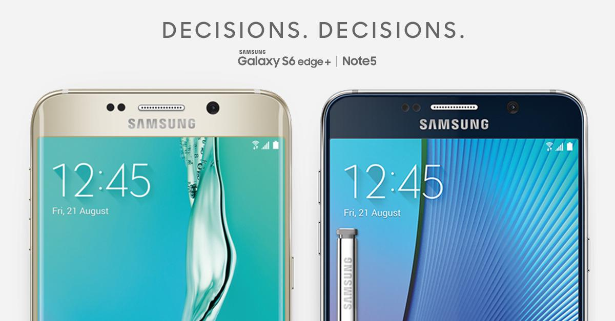 Galaxy S6 edge+ or Galaxy Note5?