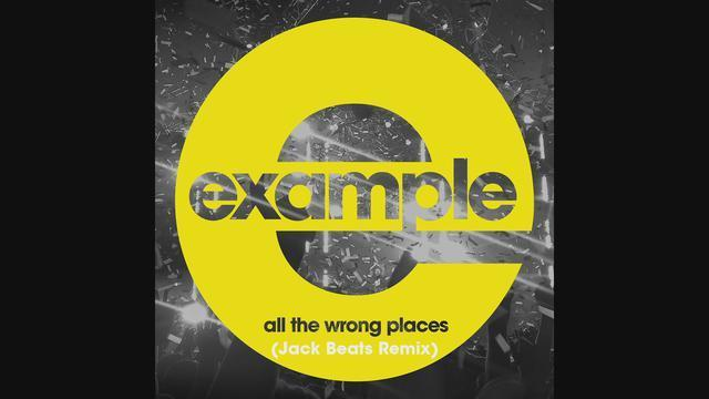 All the Wrong Places (Jack Beats Remix) (Official Audio)