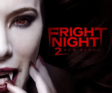Fright Night 2: New Blood - a remake of a remake?