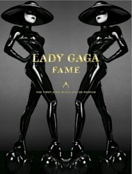 The campaign for Lady Gaga's Fame fragrance