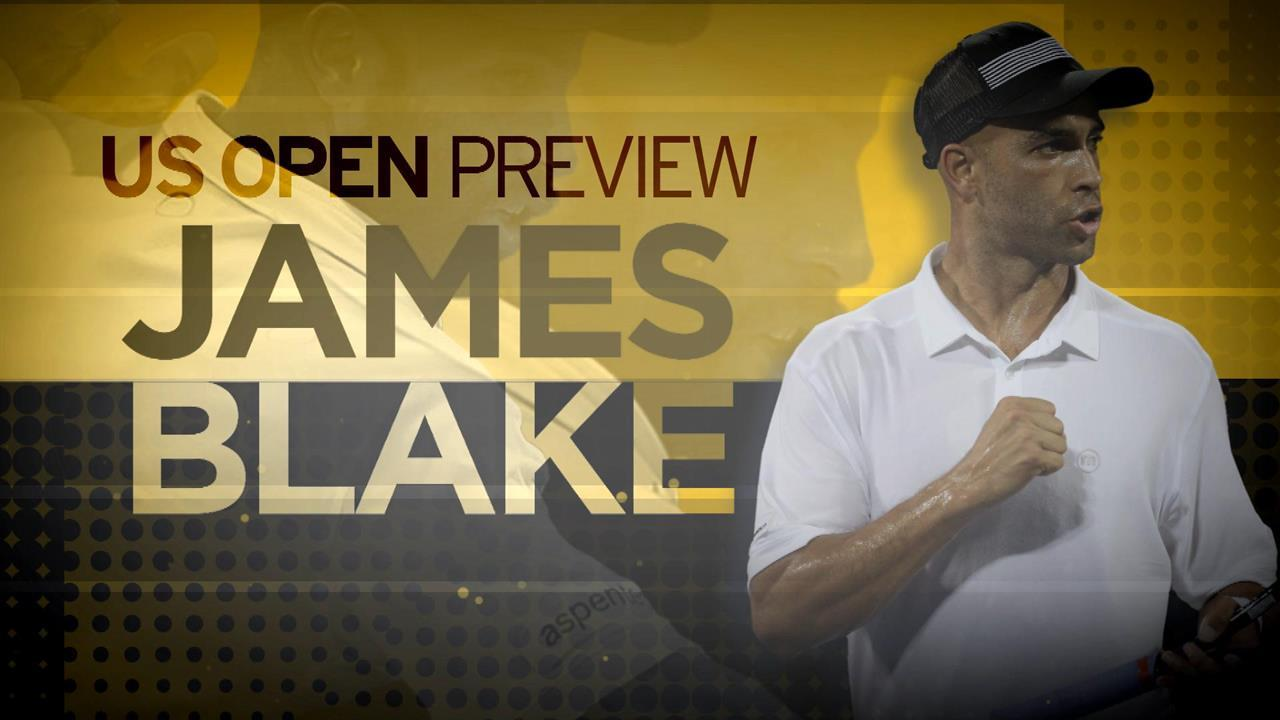 Previewing the 2015 US Open with James Blake