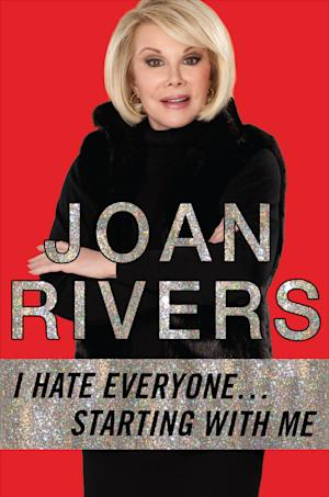 """This book cover image released by Berkley shows """"I Hate Everyone...Starting with Me,"""" by Joan Rivers. (AP Photo/Berkley)"""