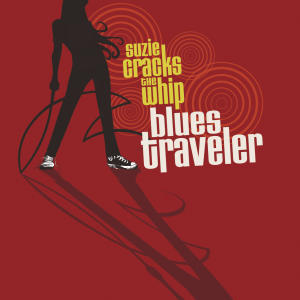 """This CD cover image released by 429 Records shows the latest release by Blues Traveler, """"Suzie Cracks the Whip."""" (AP Photo/429 Records)"""