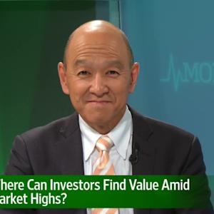 Where Can Investors Find Value Amid Market Highs?