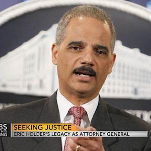 Eric Holder's legacy as attorney general