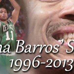 A Tribute to Dana Barros