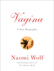 "This book cover image released by Ecco shows ""Vagina,"" by Naomi Wolf. (AP Photo/Ecco)"