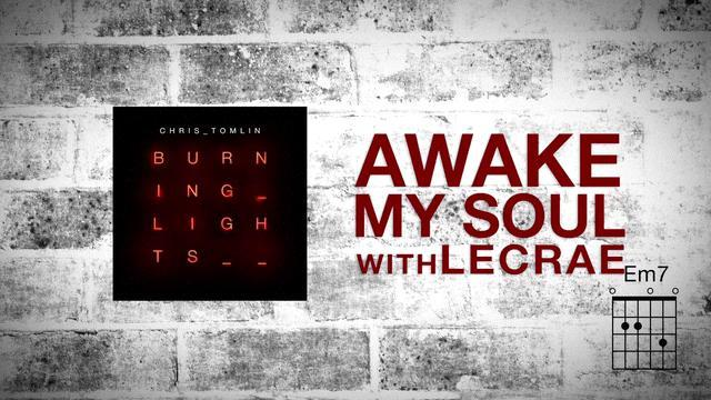 Awake My Soul (with Lecrae) [Lyrics]