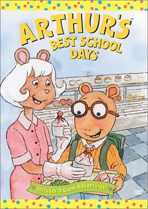 Best for Ages 3 to 6: Arthur's Best School Days