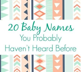 20 Baby Names You Probably Haven't Heard Before