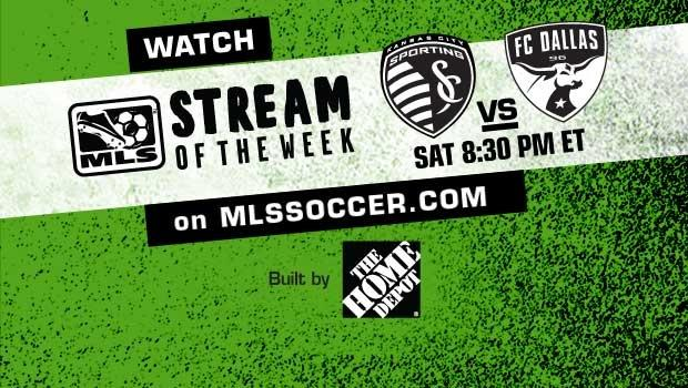 MLS Stream of the Week: Watch Sporting Kansas City vs. FC Dallas, Saturday, 8:30 pm ET