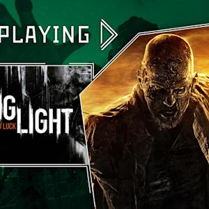 Dying Light - Now Playing