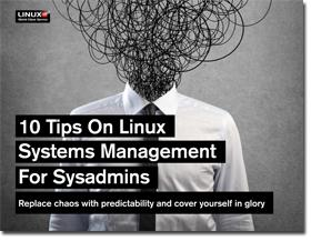 Ten Tips on Linux Systems Management for SysAdmins [Slideshare]