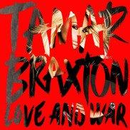 Tamar Braxton's Highly Anticipated New Album Love and War, Out September 3rd, Now Available For Pre-Order